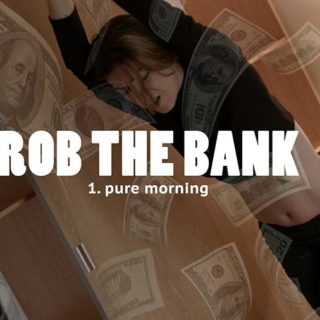 """Rob the Bank 1: Pure Morning"" from Damien Wagner"