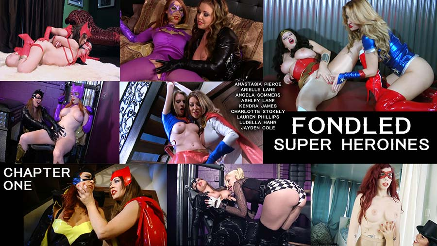 """Fondled Super-Heroines, Chapter One"" from Anastasia Pierce"